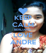 KEEP CALM BERLIANA LOVE ANDRE - Personalised Poster A4 size