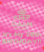 KEEP CALM BITCHES It's My 28th BIRTHDAY!! - Personalised Poster A4 size