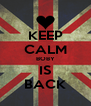 KEEP CALM BOBY IS BACK - Personalised Poster A4 size