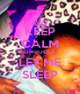 KEEP CALM BOMBOCLAT LET ME SLEEP - Personalised Poster A4 size