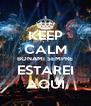 KEEP CALM BONAMI SEMPRE ESTAREI AQUI - Personalised Poster A4 size