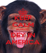 KEEP CALM BONZO  DEY IN AMERICA - Personalised Poster A4 size