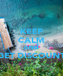 KEEP CALM BOOK NOW  and GET DISCOUNT - Personalised Poster A4 size