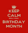 KEEP CALM BROTHER BIRTHDAY MONTH - Personalised Poster A4 size