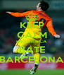 KEEP CALM BROTHER CA BATE BARCELONA - Personalised Poster A4 size
