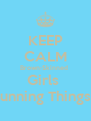 KEEP CALM Brown-Skinned  Girls  Running Things!  - Personalised Poster A4 size
