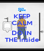 KEEP CALM Bruce DO IN THE inside - Personalised Poster A4 size