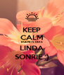 KEEP CALM BUENOS DIAS LINDA SONRIE :) - Personalised Poster A4 size