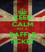 KEEP CALM BUY A RAFFLE TICKET - Personalised Poster A4 size