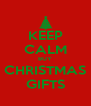 KEEP CALM BUY CHRISTMAS GIFTS - Personalised Poster A4 size