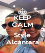 KEEP CALM by Style Alcántara - Personalised Poster A4 size