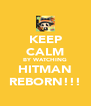 KEEP CALM BY WATCHING HITMAN REBORN!!! - Personalised Poster A4 size