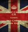 KEEP CALM CĂ Suntem BIO-CHIMIE Intensiv Engleză - Personalised Poster A4 size