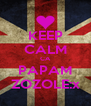 KEEP CALM CA PAPAM ZOZOLE:x - Personalised Poster A4 size