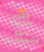 KEEP CALM Ca Sara Va iubeste - Personalised Poster A4 size