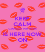 KEEP CALM CANCER NATION IS HERE NOW ON - Personalised Poster A4 size