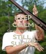 KEEP CALM Caroline's drill team STILL  SUCKS - Personalised Poster A4 size