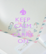 KEEP CALM 在一起 CARRY ON - Personalised Poster A4 size