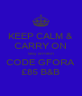 KEEP CALM & CARRY ON Stay at Hilton CODE GFORA £85 B&B - Personalised Poster A4 size