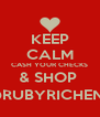 KEEP CALM CASH YOUR CHECKS & SHOP  @RUBYRICHENT - Personalised Poster A4 size