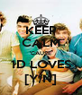 KEEP CALM 'CAUSE 1D LOVES [Y/N] - Personalised Poster A4 size