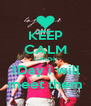KEEP CALM CAUSE 1Day i will meet them - Personalised Poster A4 size