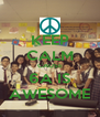 KEEP CALM CAUSE 6A IS AWESOME - Personalised Poster A4 size