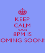 KEEP CALM 'CAUSE 8PM IS COMING SOON!!! - Personalised Poster A4 size