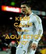 "KEEP CALM 'CAUSE ""AQUÌ ESTOY YO"" - Personalised Poster A4 size"