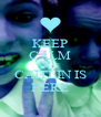 KEEP CALM CAUSE CAITLIN IS HERE - Personalised Poster A4 size