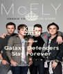 KEEP CALM cause Galaxy Defenders Stay Forever - Personalised Poster A4 size