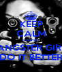 KEEP CALM CAUSE  GANGSTER GIRLS DO IT BETTER - Personalised Poster A4 size