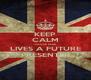 KEEP CALM CAUSE HERE LIVES A FUTURE PRESENTER - Personalised Poster A4 size