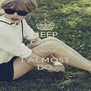 KEEP CALM CAUSE I ALMOST DO - Personalised Poster A4 size