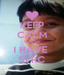 KEEP CALM CAUSE I HAVE  SVRC - Personalised Poster A4 size