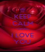 KEEP CALM 'CAUSE I LOVE YOU - Personalised Poster A4 size