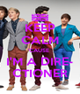 KEEP CALM 'CAUSE  I'M A DIRE- CTIONER - Personalised Poster A4 size