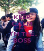 KEEP CALM CAUSE  I'M THE BOSS - Personalised Poster A4 size