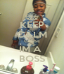 KEEP CALM CAUSE IM A  BOSS - Personalised Poster A4 size