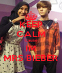 KEEP CALM Cause IM MRS BIEBER - Personalised Poster A4 size