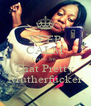 KEEP CALM Cause Im  That Pretty  Mutherfucker - Personalised Poster A4 size