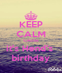 KEEP CALM CAUSE it's Hend's  birthday - Personalised Poster A4 size