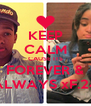 KEEP CALM CAUSE ITS FOREVER & ALWAYS xF.24 - Personalised Poster A4 size