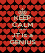 KEEP CALM Cause JT is a GENIUS - Personalised Poster A4 size