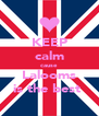 KEEP calm cause Lalooms is the best  - Personalised Poster A4 size