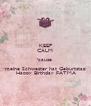 KEEP CALM 'cause  meine Schwester hat Geburtstag  Happy Birthday FATMA - Personalised Poster A4 size