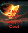 KEEP CALM Cause  Pelayo's Cool - Personalised Poster A4 size