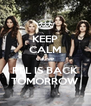 KEEP CALM cause PLL IS BACK TOMORROW - Personalised Poster A4 size