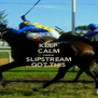 KEEP CALM CAUSE SLIPSTREAM GOT THIS - Personalised Poster A4 size