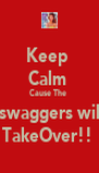 Keep  Calm  Cause The  Zswaggers will  TakeOver!!  - Personalised Poster A4 size